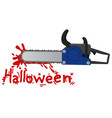 chainsaw halloween vector image