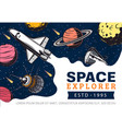 galaxy spaceship and outer space exploration vector image vector image
