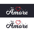 amore slogan for t-shirt printing design tee vector image