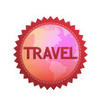 logo for travel company round emblem with globe vector image vector image