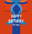 happy birthday with gift box design vector image
