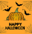 happy halloween orange greeting card with pumpkin vector image vector image