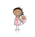 Happy mother smiling with newborn baby vector image vector image