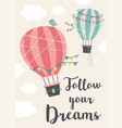 poster with two hot air balloons flying in sky vector image vector image