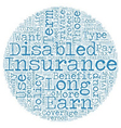 Private Long Term Disability Insurance text vector image vector image