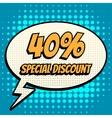 40 percent special discount comic book bubble text vector image vector image