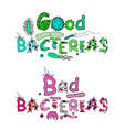 good and bad bacterias lettering vector image