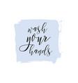 wash your hands ink watercolor icon vector image