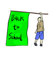 boy holding flag with word back to school vector image vector image