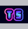 ts t s pink blue gradient alphabet letter logo vector image vector image