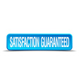 satisfaction guaranteed blue 3d realistic square vector image