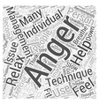 What are some Anger Management Techniques Word vector image vector image