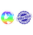 dot rainbow map of global ocean and grunge stamp vector image