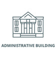 administrative building line icon outline vector image vector image
