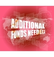 Backgrounds touch screen with additional funds vector image vector image