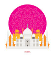 taj mahal india landmarks with decoration vector image vector image