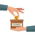 hand depositing coin in a carton box on a hand vector image vector image