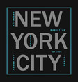 new york city - modern typography for t-shirt vector image vector image
