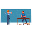funny engineer and carpenter are working vector image