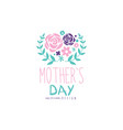 happy mothers day logo design label with flowers vector image vector image