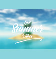 summer quotation background vector image vector image