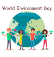 world environment day concept multinational vector image