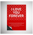 i love you forever card with red pattern vector image
