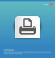 printer icon - blue sticker button vector image