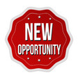 new opportunity label or sticker vector image vector image