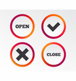 open and close icons check or tick delete sign vector image