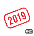 2019 new year rubber stamp with grunge texture vector image vector image