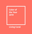 color year 2019 color trend palette vector image vector image