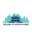 welcome to the south korea poster with famous vector image vector image