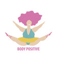 body positive women vector image vector image
