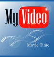 emblem my video vector image