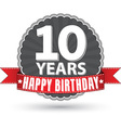 Happy birthday 10 years retro label with red vector image