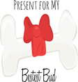 Present For Bud vector image vector image