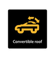 warning dashboard car icon convertible roof vector image vector image