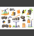 oil industry set extraction refinery production vector image vector image