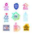 set emblems and logo with slogan - stay at home vector image