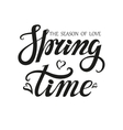 Spring time letteringSeason of love vector image