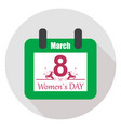 calendar march 8 women39s day vector image