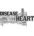 what is heart disease text word cloud concept vector image vector image
