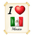 A poster showing the love of Mexico vector image vector image