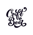 Craft beer logo handwritten lettering for