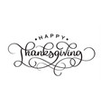 hand drawn thanksgiving typography poster vector image vector image