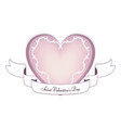 a tender pink heart with a white banner on the day vector image vector image
