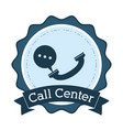 call center telephone helpline communication badge vector image