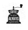 Hand drawn typography coffee poster vector image vector image