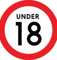 Under eighteen sign vector image